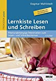 Lernkiste Lesen und Schreiben: Fibelunabhängige Materialien zum Lesen- und Schreibenlernen. Für Kinder mit Lernschwächen (Beltz Praxis)