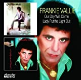 Songtexte von Frankie Valli - Our Day Will Come / Lady Put the Light Out