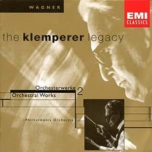 The Klemperer Legacy (Wagner: Ouvertüren und Vorspiele Vol. 2)