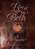 Liz et Beth, tome 4 : Vive l'ampleur !