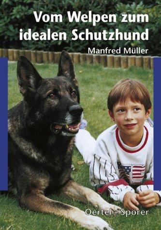 Vom Welpen zum idealen Schutzhund