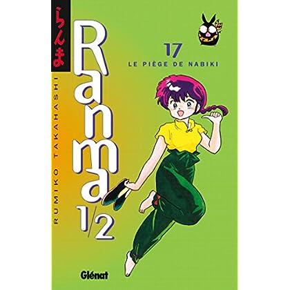 Ranma 1/2 - Tome 17 : Le Piège de Nabiki