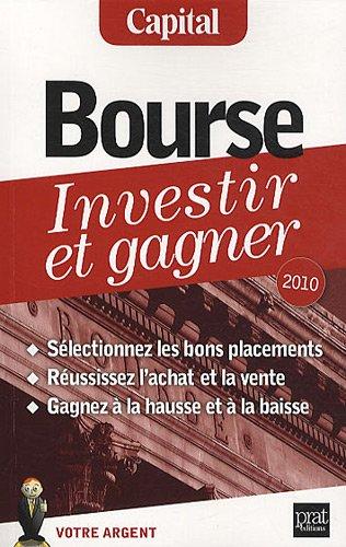 Bourse : Investir et gagner