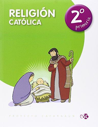 Religión católica, 2 Educación Primaria por From Editora Social Y Cultural, S.L.