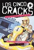 Los cinco Crac 6. Frenazo en seco (Los cinco Crack, Band 6)