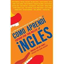 Como aprendí inglés: 55 latinos realizados relatan sus lecciones de idioma y vida