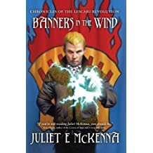 Banners in The Wind (Chronicles of the Lescari Revolution): 3