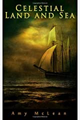 Celestial Land and Sea by Amy McLean (2015-02-19) Paperback