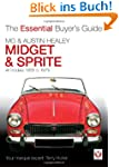 MG Midget & Austin Healey Sprite: All...