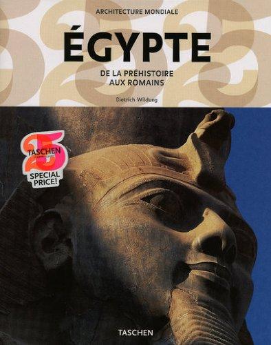 Egypte : De la Préhistoire aux Romains par Dietrich Wildung