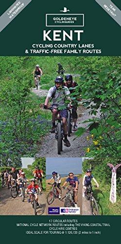 Kent: Cycling Country Lanes & Traffic Free Family Routes (Goldeneye Cyclinguides) por John Rose