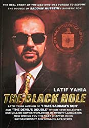 The Black Hole,This book is a sequel to The Devil's Double, which was made into a feature film of the same name. (The Book the American CIA don't want you to read. 2)