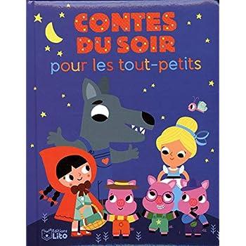 Histoires du soir pour les tout-petits: Contes du soir - Dès 18 mois