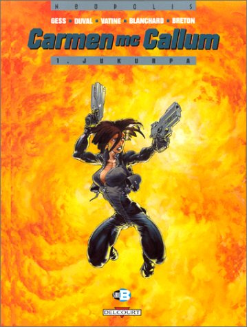 Carmen McCallum, tome 1 : Jukurpa