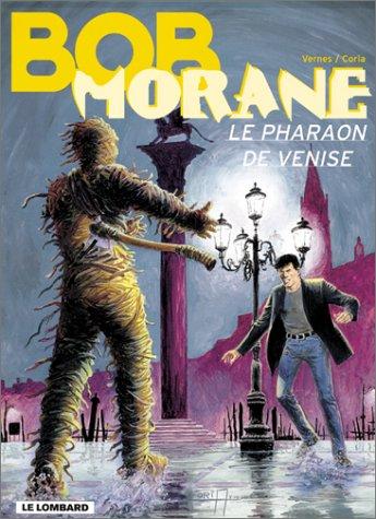Bob Morane, Tome 36 : Le Pharaon de Venise