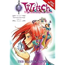 W.I.T.C.H. Part 2, Vol. 1: Nerissa's Revenge (W.I.T.C.H.: The Graphic Novel, Band 4)