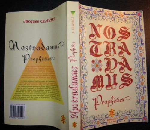 LES PROPHETIES DE M. MICHEL NOSTRADAMUS par Nostradamus