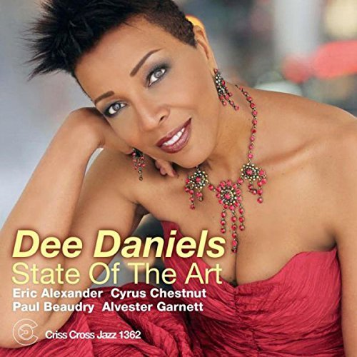 State Of The Art by Dee Daniels (2013-09-17)