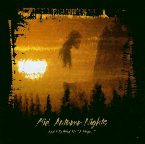 mid-autumn-nights-and-i-entitled-ita-dirge