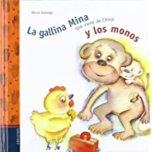 La gallina Mina que vine de China y los monos
