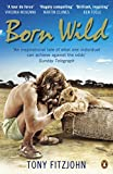 Born Wild is a story of passion, adventure and skulduggery on the frontline of African conservation. Following Tony Fitzjohn's journey from London bad boy to African wildlife warrior, the heart of the story is a series of love affairs with the wor...