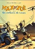 Max et Zoé : Les voleurs de roues   Davodeau, Etienne. Dialoguiste