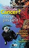 Cancer ? Même pas peur !