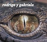 Rodrigo Y Gabriela [Import USA]