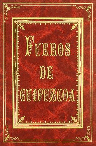 Fueros de Guipúzcoa por Miguel de Aramburu