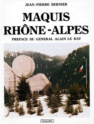Maquis Rhône-Alpes par Jean-Pierre Bernier