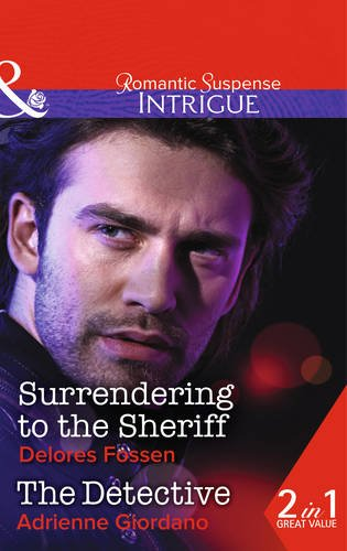 book cover of Surrendering to the Sheriff / The Detective