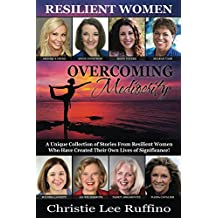 Overcoming Mediocrity: Resilient Women (English Edition)