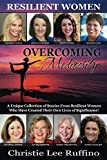 Overcoming Mediocrity is a project, developed by Christie Ruffino and the Dynamic Professional Women's Network, Inc., intended to provide women with a platform to share their stories of encouragement, inspiration and prosperity. This fifth book in th...