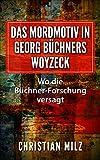 Das Mordmotiv in Georg Büchners Woyzeck: Essay von Christian Milz