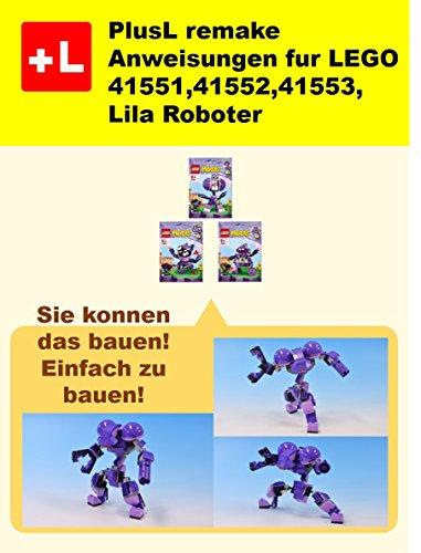 PlusL remake Anweisungen fur LEGO 41551,41552,41553 ,Lila Roboter: Sie konnen die Lila Roboter aus Ihren eigenen Steinen zu bauen!