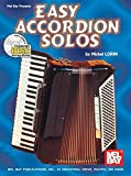 Easy Accordion Solos (Mel Bay Presents)