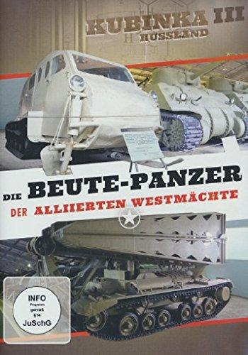 Die Beute-Panzer der Alliierten Westmächte - Kubinka III Russland (Tank Beute)