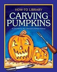 Carving Pumpkins (How-To Library (Cherry Lake)) by Dana Meachen Rau (2012-08-01)