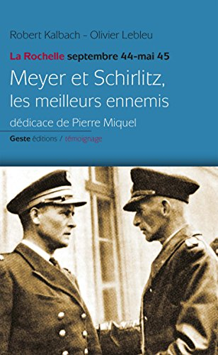 Meyer et Schirlitz les Meilleurs Ennemis la Rochelle