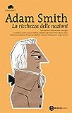 La ricchezza delle nazioni (eNewton Classici) (Italian Edition)