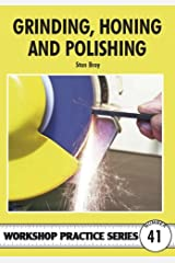 Grinding, Honing and Polishing (Workshop Practice) Paperback