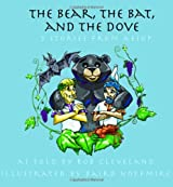The Bear, the Bat and the Dove: Three Stories from Aesop (Welcome to Story Cove)