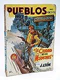 PUEBLOS DEL OESTE 14. SALT LAKE CITY: LA CIUDAD DE LOS MORMONES