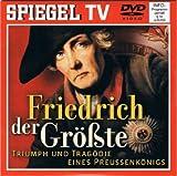 Spiegel TV Nr. 31: Friedrich der Größte - Triumph und Tragödie eines Preussenkönigs