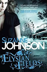 Elysian Fields (Sentinels of New Orleans 3) by Suzanne Johnson (2013-08-15)