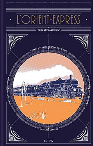 L'Orient Express par Clive Lamming