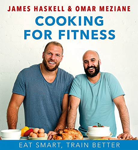 Cooking For Fitness: Eat Smarter and Train Better Zu Hause Koch
