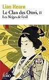 Le Clan des Otori (Tome 2-Les Neiges de l'exil) - Folio - 02/09/2004
