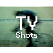 TV Shots