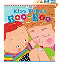 Kiss Baby's Boo-Boo (Karen Katz Lift-the-Flap Books)